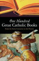 One Hundred Great Catholic Books