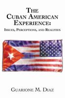 The Cuban American Experience