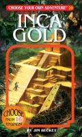 INCA GOLD : CHOOSE YOUR OWN ADVENTURE #20