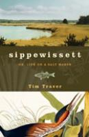 Sippewissett, Or, Life on A Salt Marsh