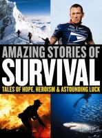 Amazing Stories of Survival