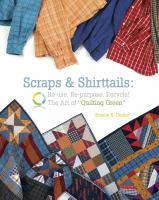 Scraps & Shirttails