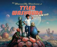 The Otherworldly Adventures of Tyler Washburn