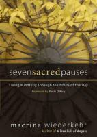 Seven Sacred Pauses