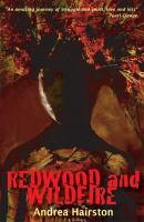 Redwood and Wildfire