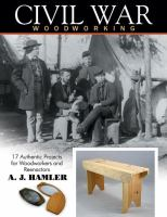 Civil War Woodworking