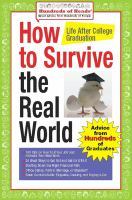 How to Survive the Real World