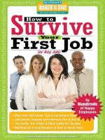 How to Survive your First Job or Any Job