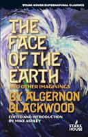 The Face of the Earth & Other Imaginings