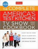 The Complete America's Test Kitchen TV Show Cookbook, 2001-2011