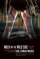 Walk on the Wild Side, the Best Horror Stories of Karl Edward Wagner