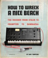 How to Wreck A Nice Beach