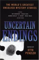 Uncertain Endings