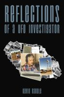 Reflections of A UFO Investigator