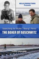 SEARCHING FOR VICTOR 'YOUNG' PEREZ: THE BOXER OF AUSCHWITZ (DVD)