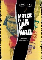 Maize in times of war