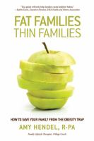 Fat Families, Thin Families