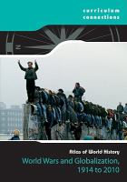 World Wars and Globalization, 1914 to 2010