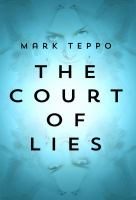 The Court of Lies