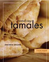 Tantalizing Tamales