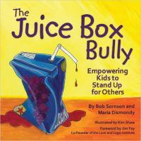 The Juice Box Bully