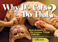Why Do Cats Do That?