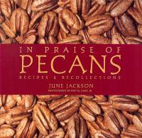 In Praise of Pecans