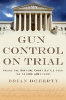 Gun Control on Trial
