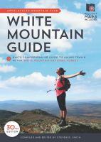 Appalachian Mountain Club White Mountain Guide
