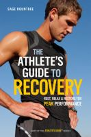 The Athlete's Guide to Recovery