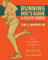 The Running Doc's Guide to Healthy Running