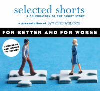 Selected Shorts, for Better and for Worse