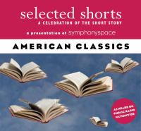 Selected shorts : [sound recording (CD)] American classics.
