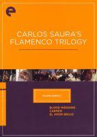 Carlos Saura's flamenco trilogy
