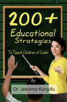 200 Plus Educational Strategies to Teach Children of Color