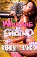 Welfare Grind
