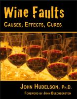 Wine Faults Causes, Effects, Cures