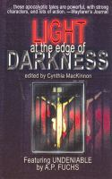 Light at the Edge of Darkness