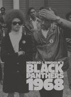 Howard L. Bingham's Black Panthers, 1968