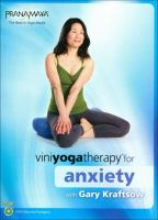 Viniyoga Therapy for Anxiety