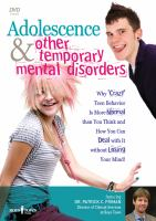 Adolescence & Other Temporary Mental Disorders