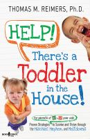 Help! There's A Toddler in the House!