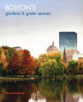 Boston's Gardens & Green Spaces