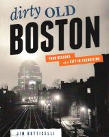 Dirty Old Boston