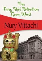 The Feng Shui Detective Goes West