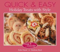 Quick & Easy Holiday Treats With Style
