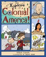 Explore Colonial America!