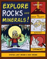 Explore Rocks and Minerals!