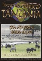 Southern Serengeti & the Great Migration