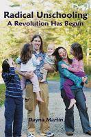 Radical Unschooling